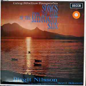 Birgit Nilsson, The Vienna Opera Orchestra, Bertil Bokstedt, Grieg : Sibelius : Rangström - Songs From The Land Of The Midnight Sun download