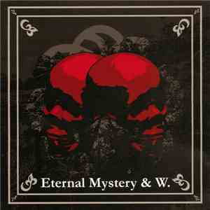 Eternal Mystery / W. - Eternal Mystery / W. download