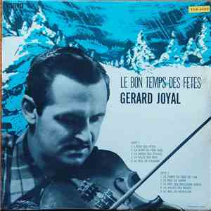 Gérard Joyal - Le Bon Temps Des Fêtes download