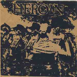 Heroin  - Heroin download