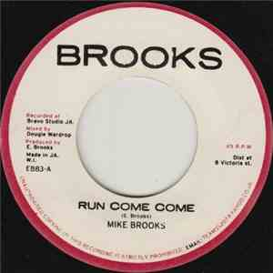Mike Brooks - Run Come Come download