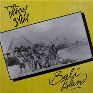 The Donkey Show - Bali Island download