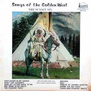 The Sun Set Six - Songs Of The Golden West download